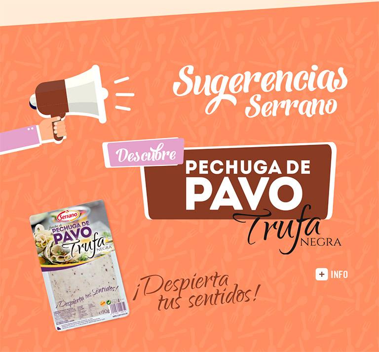 Sugerencias Serrano Pechuga de Pavo Trufa Negra