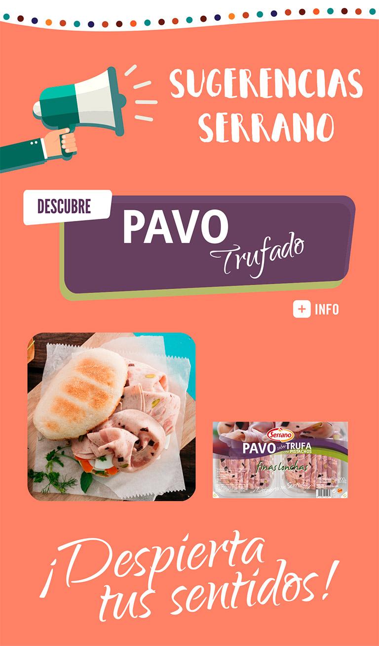 Sugerencias Serrano Pavo Trufa y Pistachos