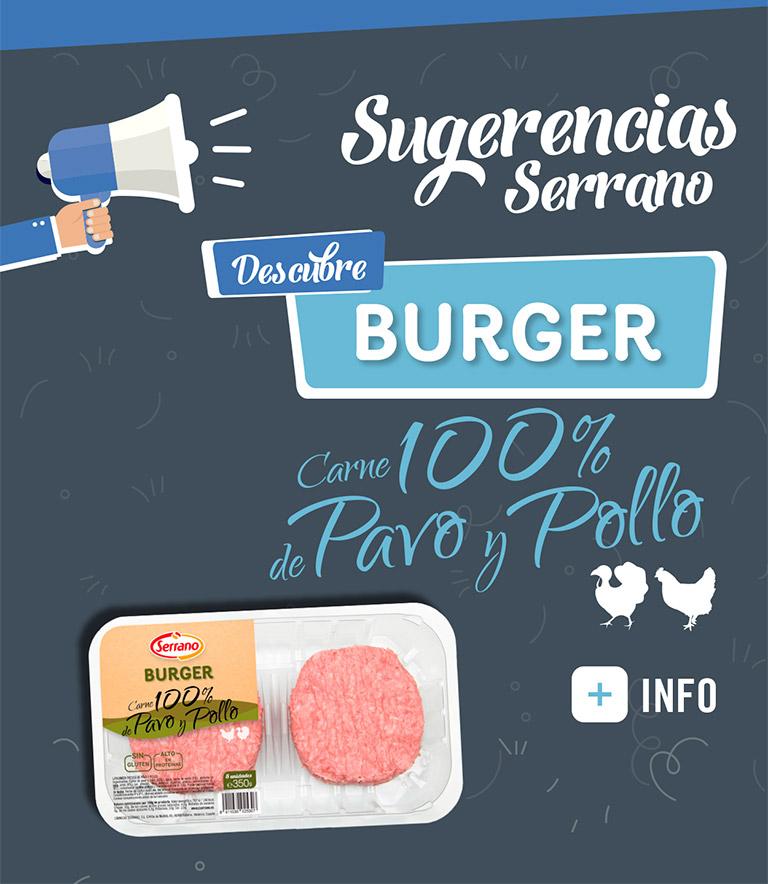 Sugerencias Serrano Burger Pavo y Pollo