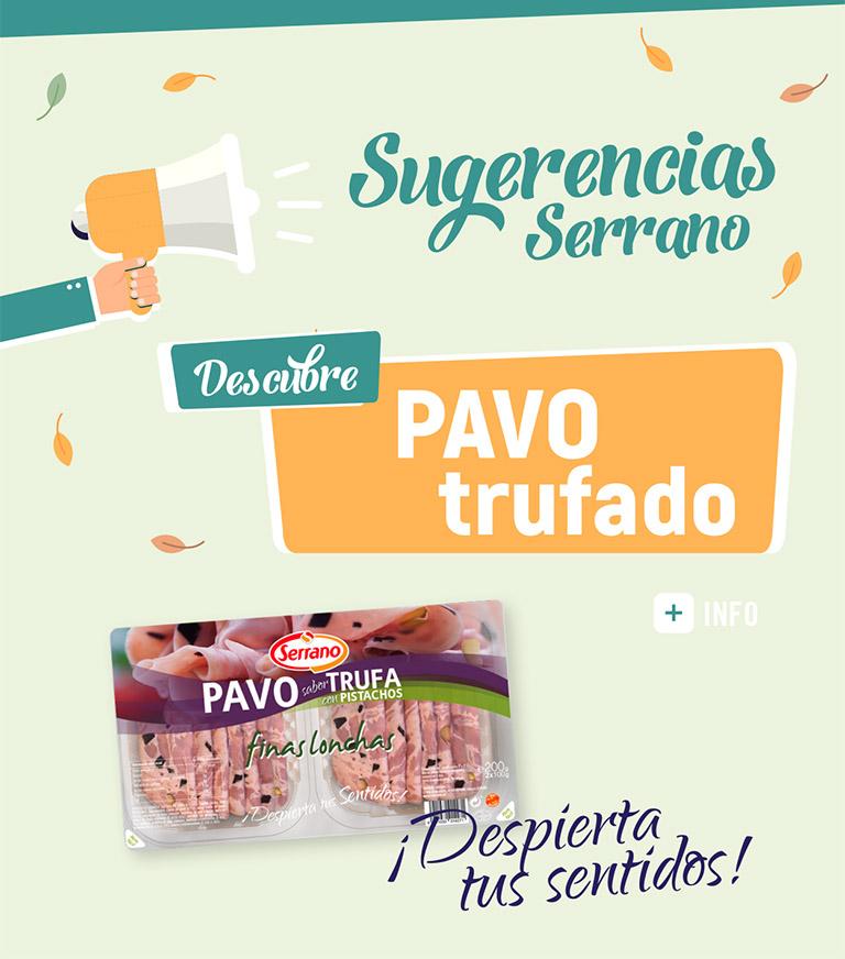 Sugerencias Serrano Pavo Trufa con Pistachos